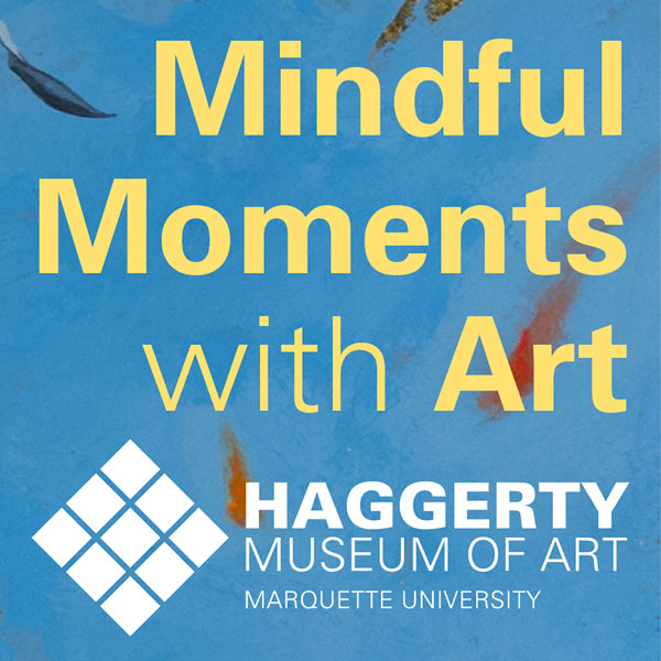 Mindful Moments with Art
